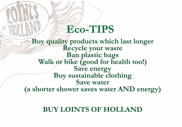 Eco Tips from Loints of Holland