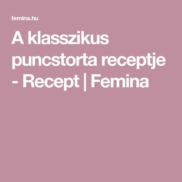 A klasszikus puncstorta receptje - Recept | Femina