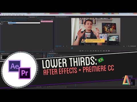 Tutorial de Adobe After Effects e Premiere CC: Lower Thirds - YouTube
