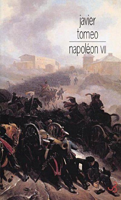 Napoléon VII de Javier Tomeo