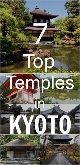Top Temples in Kyoto. Travel in Asia.