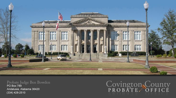COVINGTON COUNTY PROBATE OFFICE | Andalusia alabama ...