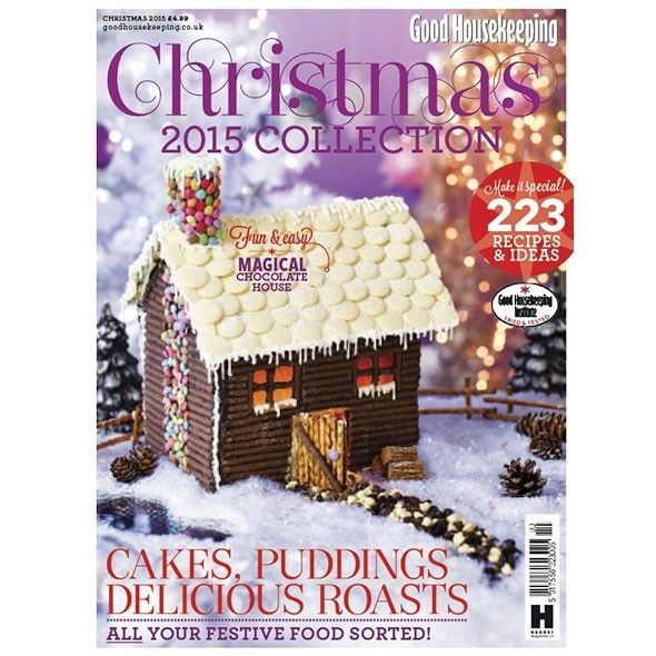 Get your copy of Good Housekeeping Christmas Collection 2015 - Good Housekeeping