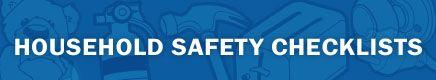 Walls & Floors, Doors & Windows, Furniture, Stairways: Household Safety Checklist