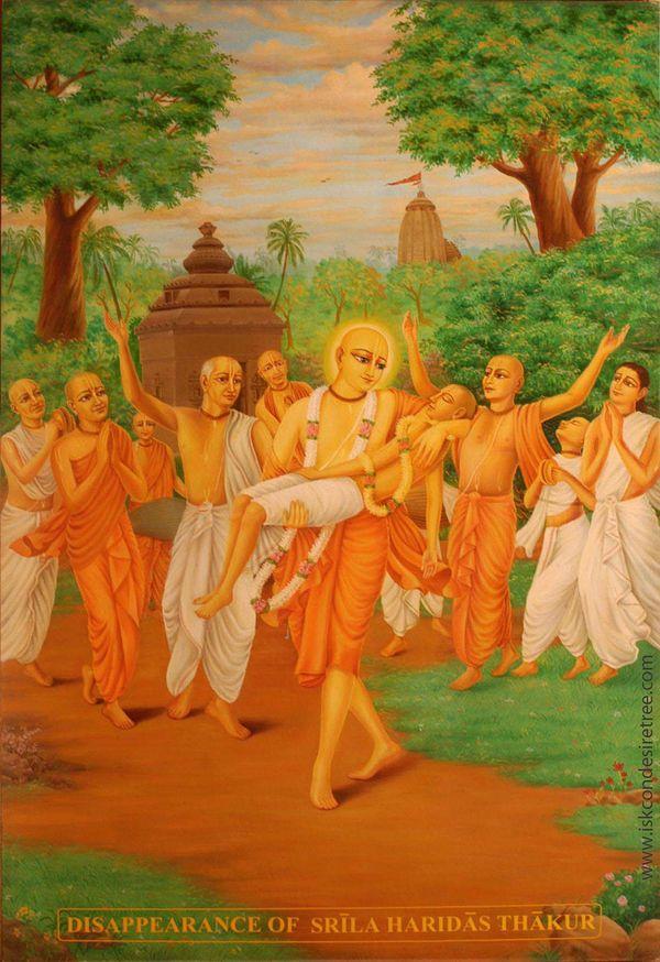 Chaitanya lila Disappearance Srila Haridas Thakur