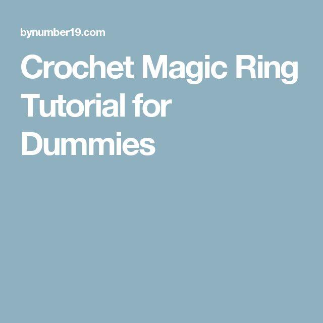Crochet Magic Ring Tutorial For Dummies Magic Ring