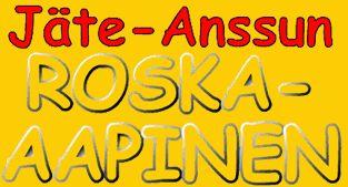 Jäte-Anssun Roska-aapinen.