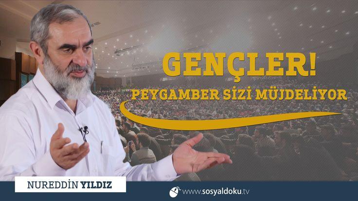 263) Gençler! Peygamber Sizi Müjdeliyor.. - Edirne - Nureddin YILDIZ