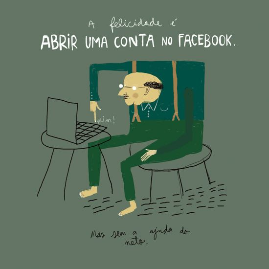 HAPPINESS IS SIGNING UP FOR FACEBOOK, Afonso Cruz