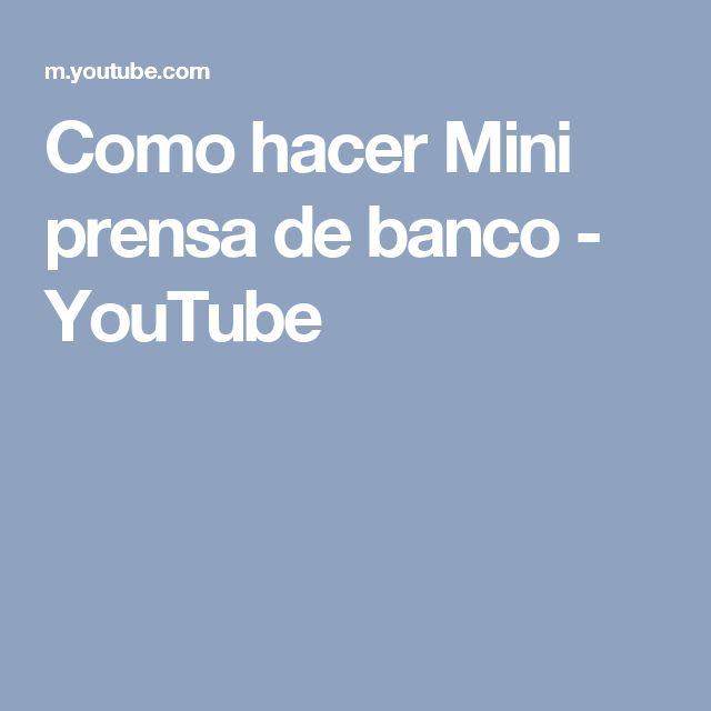 Como hacer Mini prensa de banco - YouTube
