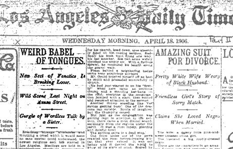 The Azusa Street Revival was a historic Pentecostal revival meeting that took place in Los Angeles, California and is the origin of the Pentecostal movement.... BullShit !!
