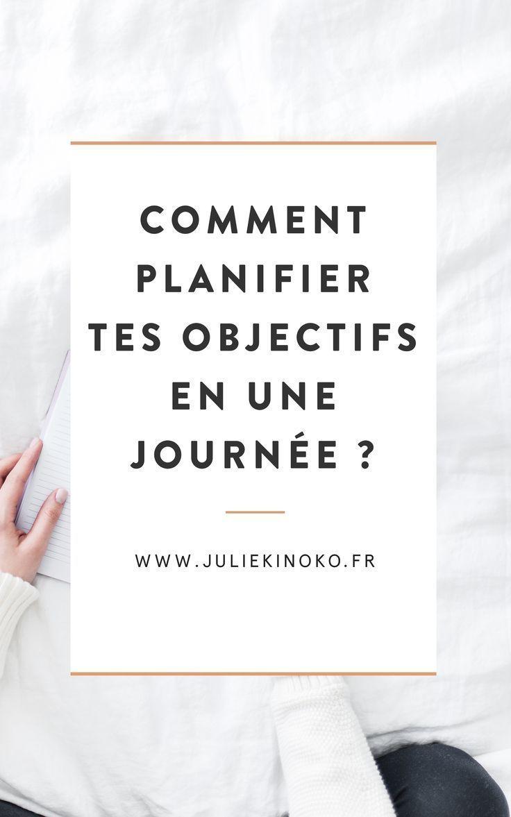 Comment Planifier Tes Objectifs En Une Journee Kinoko Comment Planifier Objectif Planifier