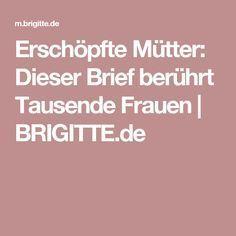 Erschöpfte Mütter: Dieser Brief berührt Tausende Frauen   BRIGITTE.de