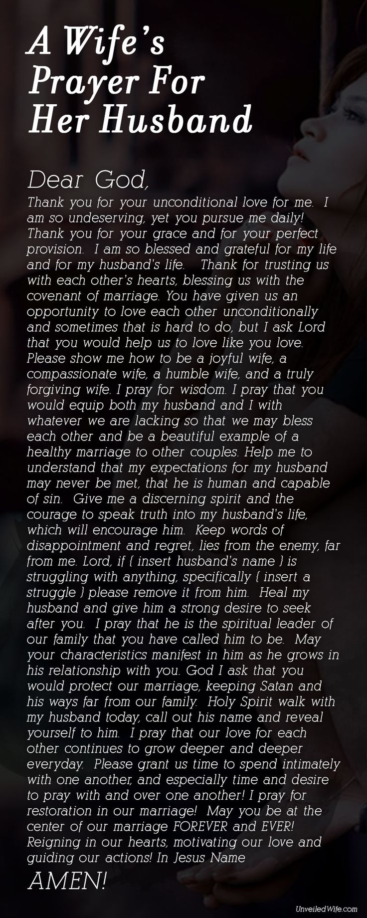 A Wife's Prayer For Her Husband Subscribe to the daily marriage prayer email here http://unveiledwife.com/a-wifes-prayer-for-her-husband/#gform_4