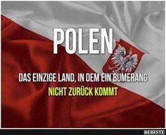 Polen.. Das einzige Land..