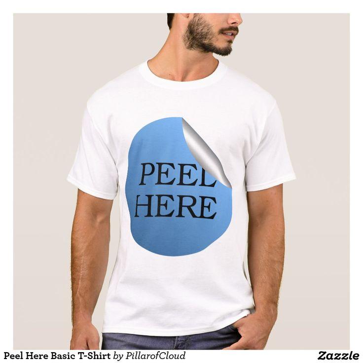 Peel Here Basic T-Shirt