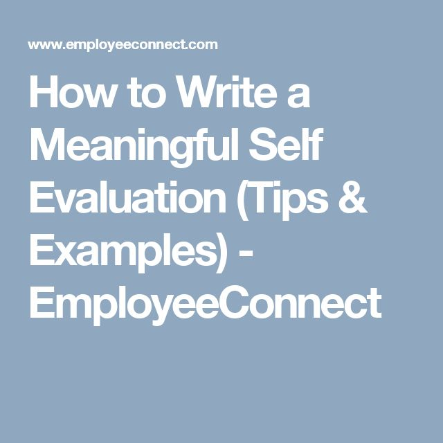 How to Write a Meaningful Self Evaluation (Tips & Examples) - EmployeeConnect