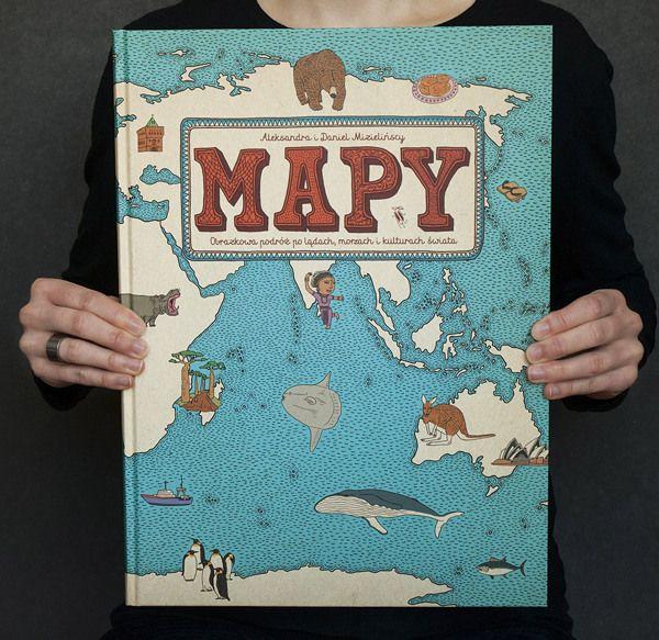 """""""Mapy. Obrazkowa podróż po lądach, morzach i kulturach świata"""" autorstwa Aleksandry i Daniela Mizielińskich (Hipopotam Studio) to efektowny rysunkowy atlas"""