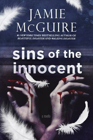 Sins of the Innocent by Jamie McGuire | Exp Publication date June 28th 2015