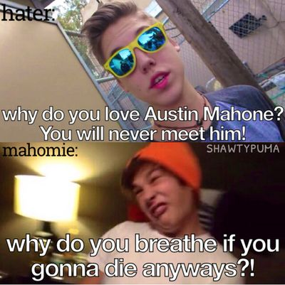 Sooooo true Austin is amazing and haters can hate but mahomies will be there for Austin and the rest of the guys comment if u agree