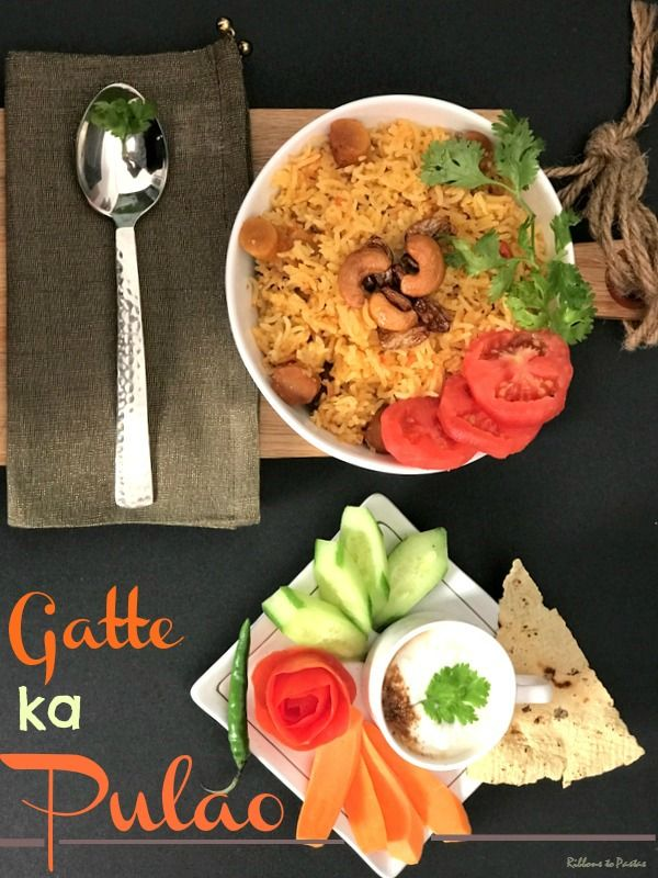 Gatte ka Pulao is a Rajasthani variety of rice pulao which has very flavorful rice and gattas which are steamed cakes.The pulao is a meal by itself.