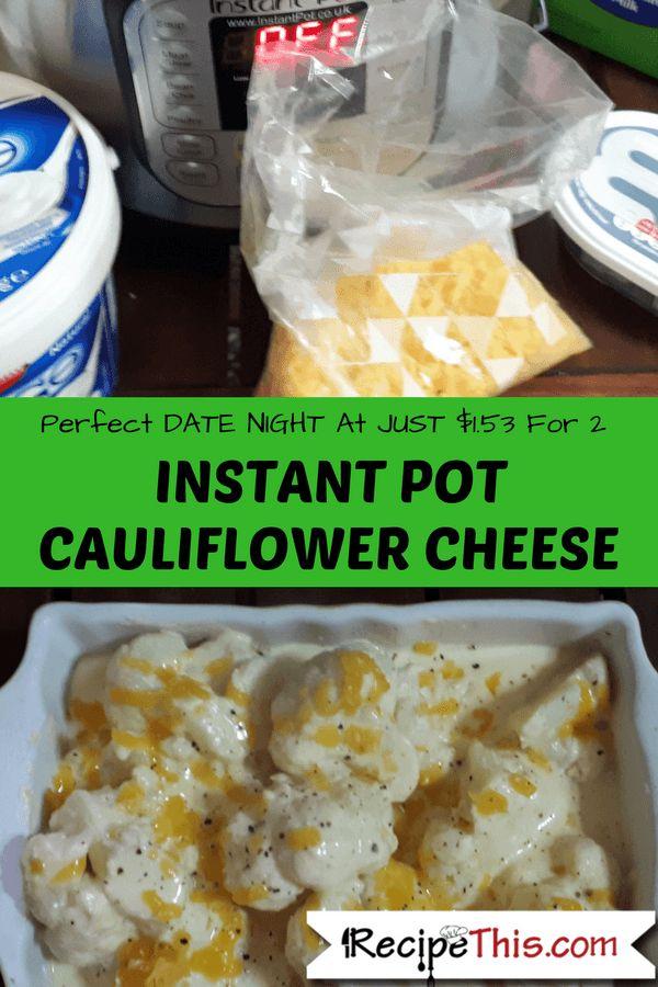 Instant Pot Recipes - Instant Pot Cauliflower Cheese #instantPotRecipes #instantPot #instantPotCauliflowerCheese