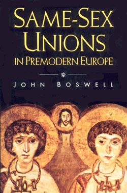 John Boswell: Same-sex Unions in Premodern Europe