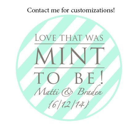 These printable mason jar lid labels (or labels for anything, really) make perfect wedding or bridal shower favors. The labels fit standard mason jar lids and measure 2.5 inches or 2 inches in diameter. Fill jars or cellophane bags with mints and attach this label for a cute and inexpensive gift.  This label reads Love that was MINT to be! Thanks for coming on a diagonally striped mint green and white patterned background.  Feel free to contact me to customize the labels to add text or…