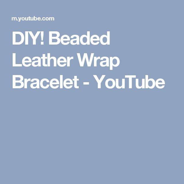 DIY! Beaded Leather Wrap Bracelet - YouTube