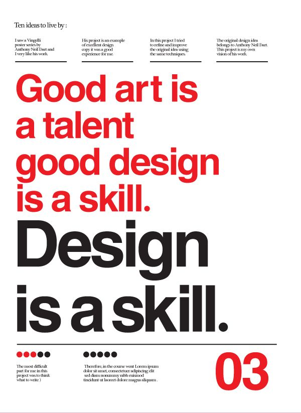 From Ten Ideas To Live By Alder Dog: Graphic Design Typography 3, Graphic Designers, Alder Dog, Graphic Art Design, Ten Ideas, Design Poster, Dog For The Graphic Designer, Well Said
