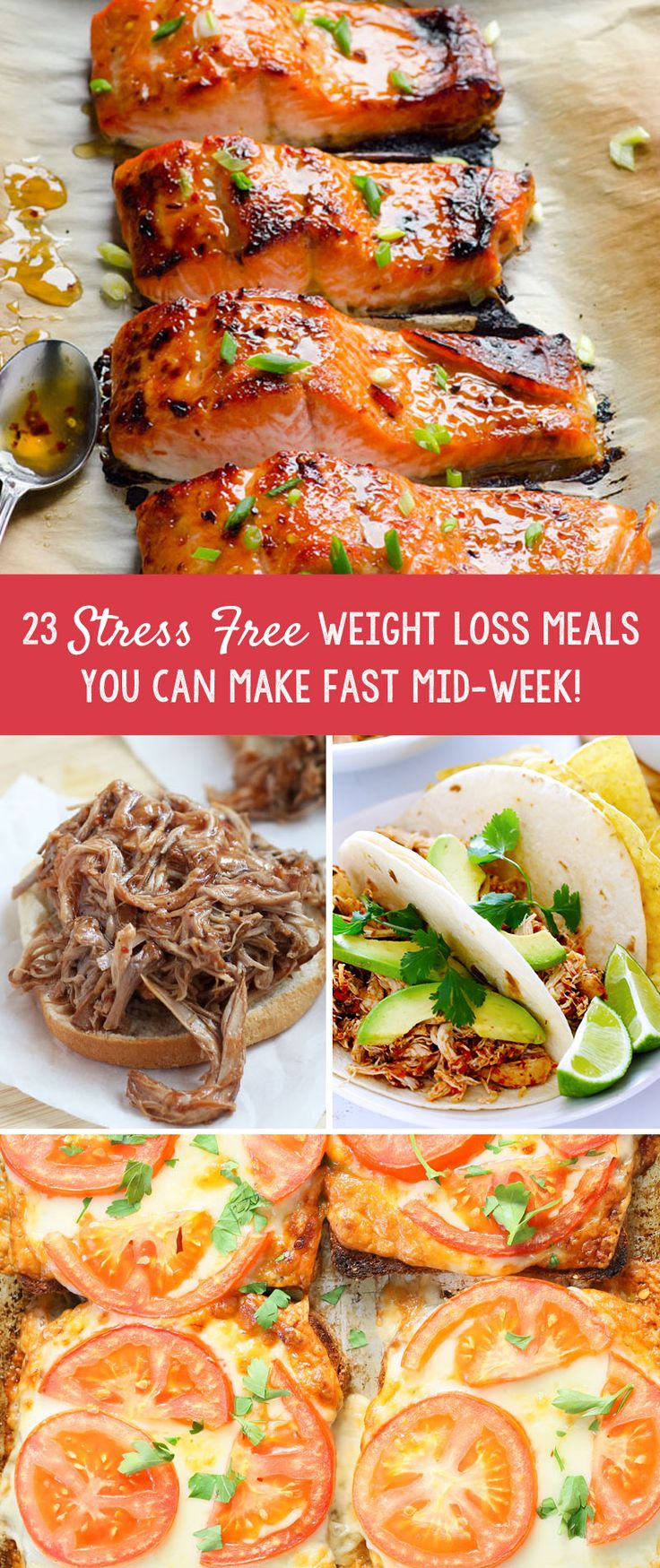 23 Stress Free Weight Loss Meals You Can Make Fast Mid-Week!