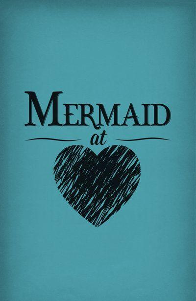 Mermaid at Heart Art Print... /www.facebook.com/emilyannedesign.photography