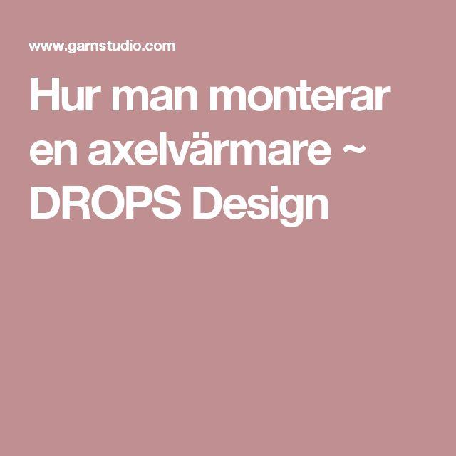 Hur man monterar en axelvärmare ~ DROPS Design