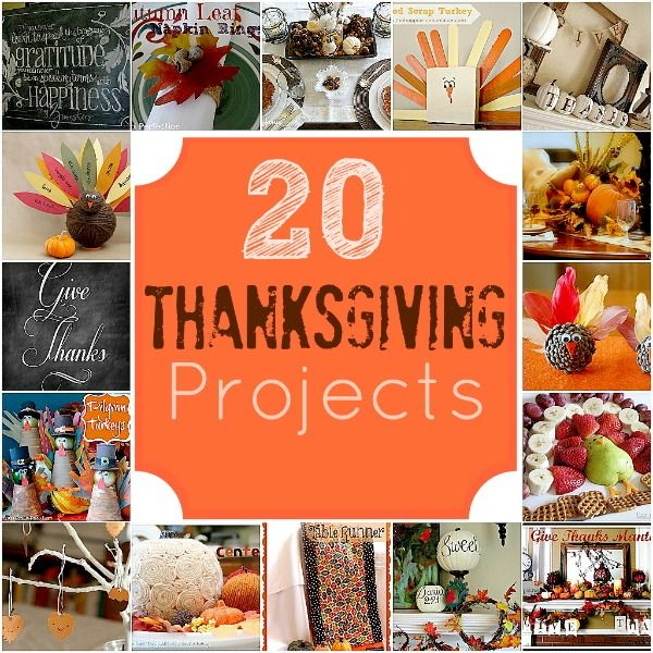 Great Ideas -- 20 Thanksgiving Projects to Make!