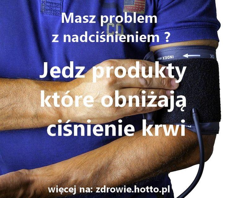 zdrowie-hotto-pl-produkty-ktore-obnizaja-cisnienie-krwi-na-nadcisnienie