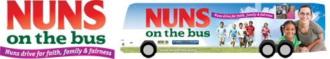 Nuns on the Bus - In a spirited retort to the Vatican, a group of Roman Catholic nuns is planning a bus trip across nine states this month, stopping at homeless shelters, food pantries, schools and health care facilities run by nuns to highlight their work with the nation's poor and disenfranchised.       Sister Simone Campbell is organizing a bus tour to draw attention to nuns' work with the poor and to protest planned aid cuts.