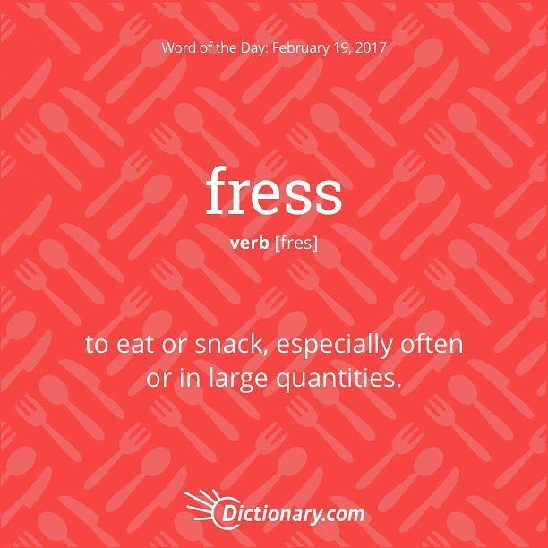 fress. #wordoftheday""