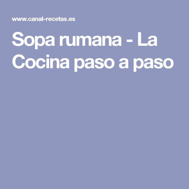 Sopa rumana - La Cocina paso a paso