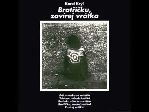 Karel Kryl - Nevidomá dívka