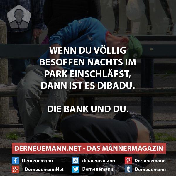 Dibadu #derneuemann #humor #lustig #spaß #sprüche #dibadu
