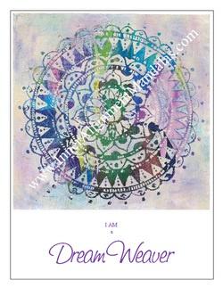 Inner Alignment Mandalas - I AM a Dream Weaver
