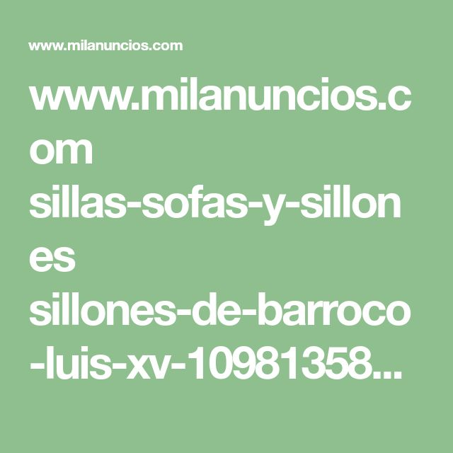 M s de 25 ideas incre bles sobre luis xv en pinterest for Sillas milanuncios