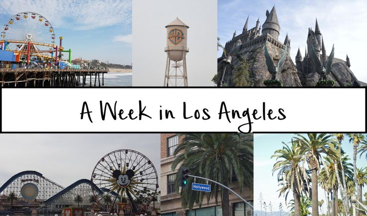 A Week in Los Angeles - Itinerary