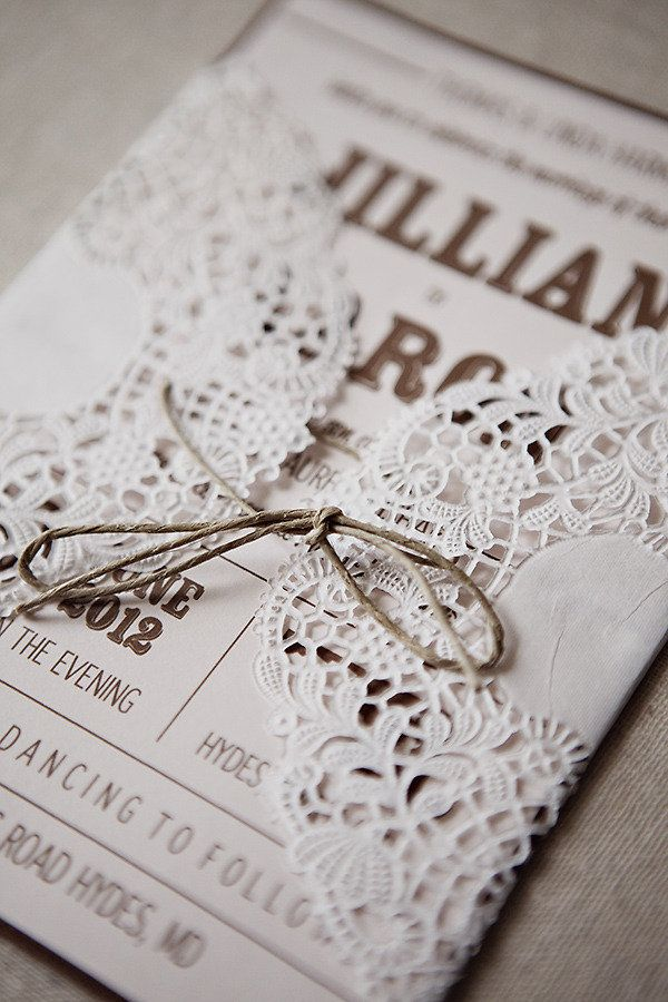 A huge assembly line needed. We can print the invitations and then wrap them in a doily and tie it with string. Vintage and homemade all at the same time