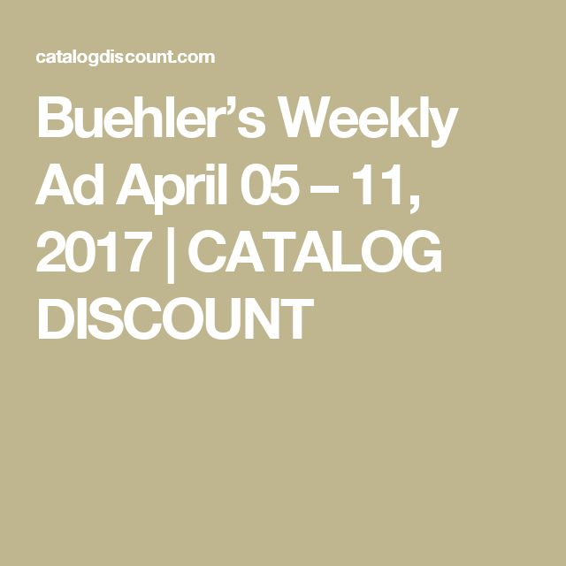 Buehler's Weekly Ad April 05 – 11, 2017 | CATALOG DISCOUNT