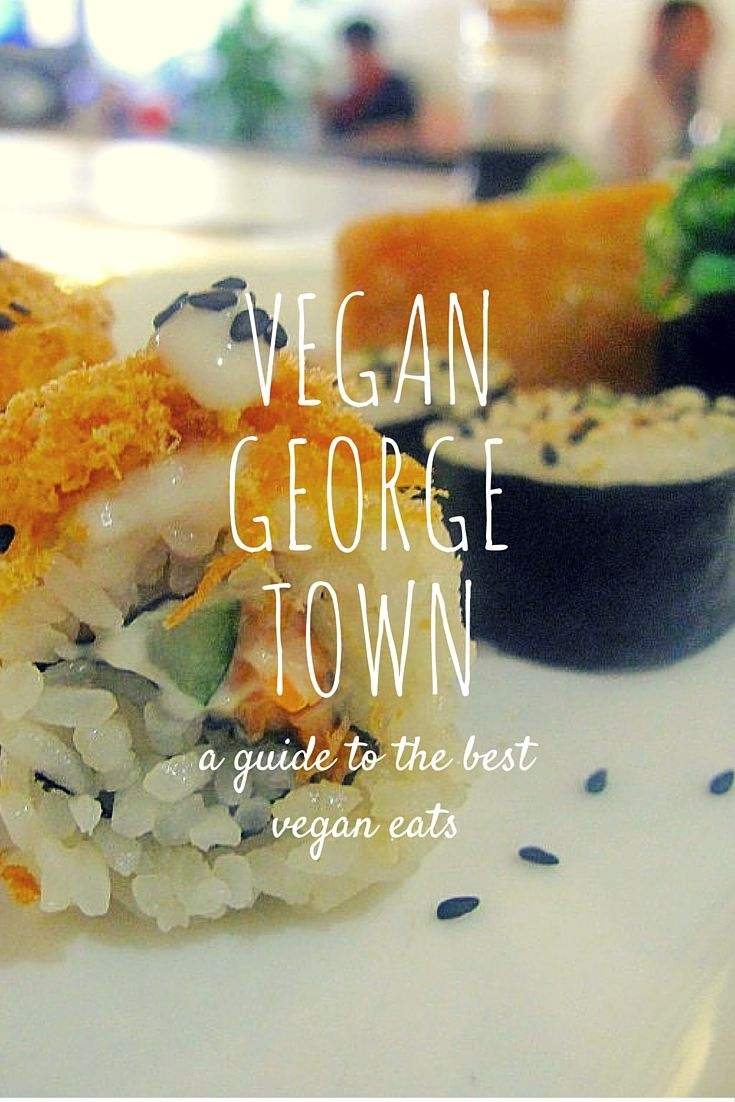 Vegan Guide to George Town