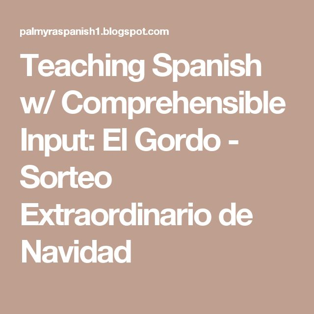 Teaching Spanish w/ Comprehensible Input: El Gordo - Sorteo Extraordinario de Navidad