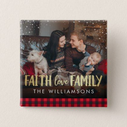 Red Plaid & Gold Faith Love Family Christmas Photo Button - diy cyo customize personalize design