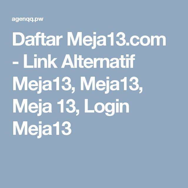 Daftar Meja13.com - Link Alternatif Meja13, Meja13, Meja 13, Login Meja13