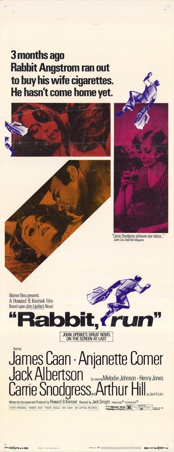 Rabbit, Run (1970) Stars: James Caan, Carrie Snodgress, Anjanette Comer, Jack Albertson, Henry Jones, Carmen Mathews ~  Director: Jack Smight